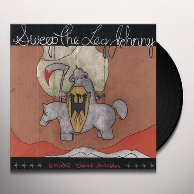 Sweep The Leg Johnny GOING DOWN SWINGING Vinyl Record