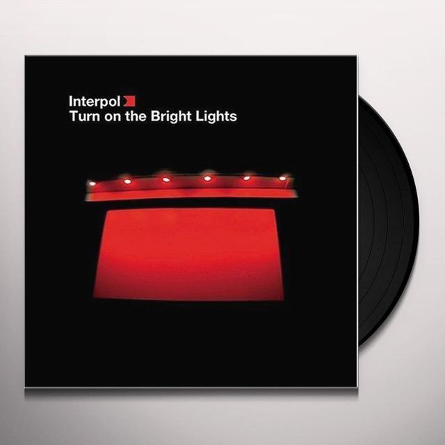 Interpol TURN ON THE BRIGHT LIGHT (Vinyl)