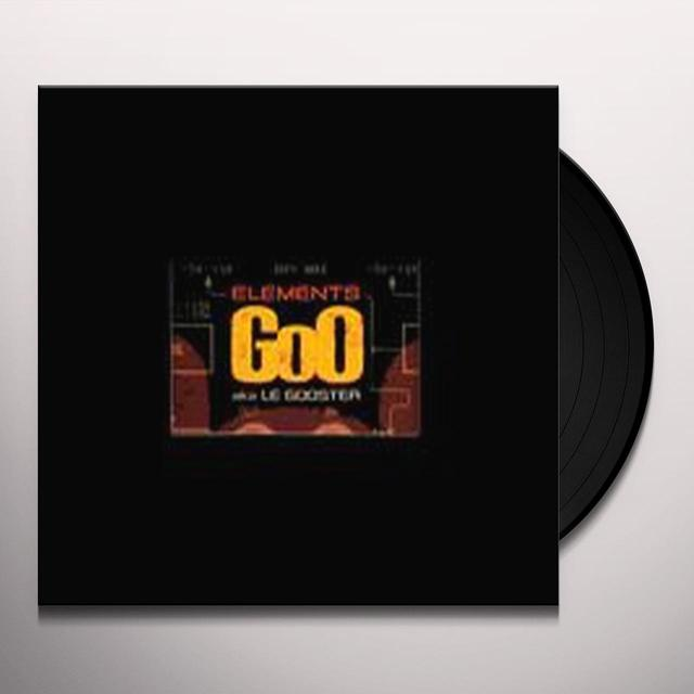 Goo Aka Le Gooster ELEMENTS (EP) Vinyl Record