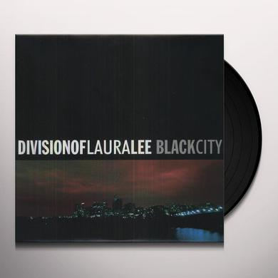 Division Of Laura Lee BLACK CITY Vinyl Record
