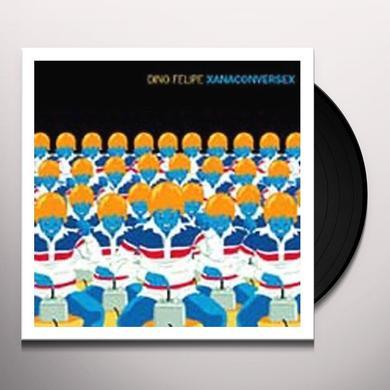 Dino Felipe XANACONVERSEX Vinyl Record