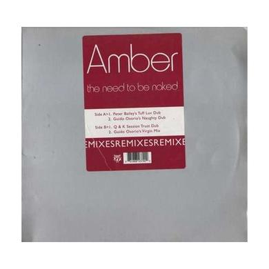 Amber NEED TO BE NAKED: REMIXES Vinyl Record