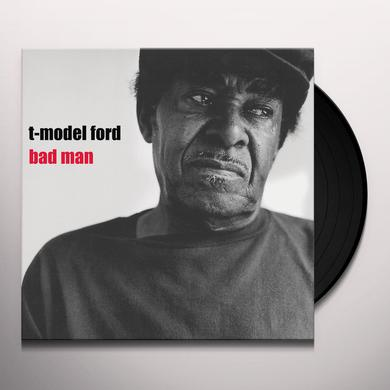 T-Model Ford BAD MAN Vinyl Record