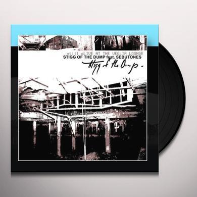 Stigg Of The Dump STILL ALIVE AT THE VEGLIA LOUNGE (EP) Vinyl Record