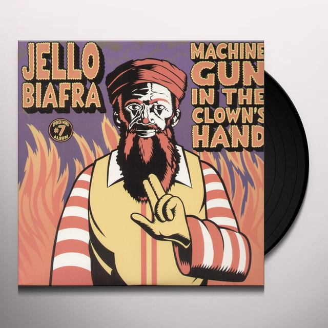 Jello Biafra MACHINE GUN IN THE CLOWNS HAND Vinyl Record