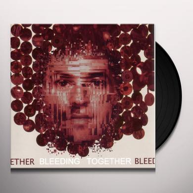 Dissent BLEEDING TOGETHER Vinyl Record