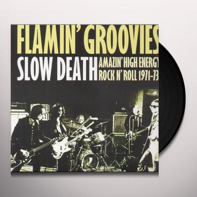 Flamin Groovies SLOW DEATH Vinyl Record