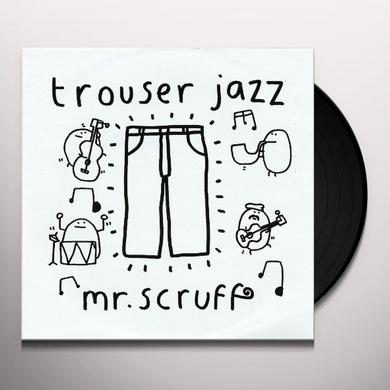 Mr. Scruff TROUSER JAZZ Vinyl Record - Gatefold Sleeve, Digital Download Included