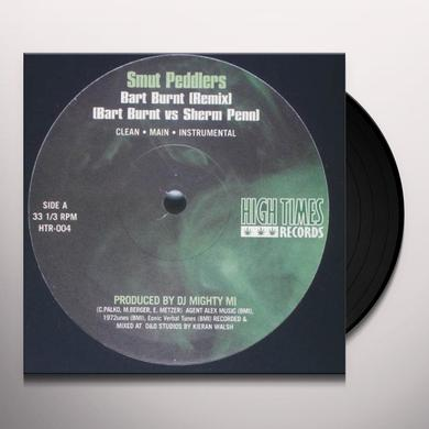 Smut Peddlers / Lootpack BART BURNT / TAKE A HIT Vinyl Record