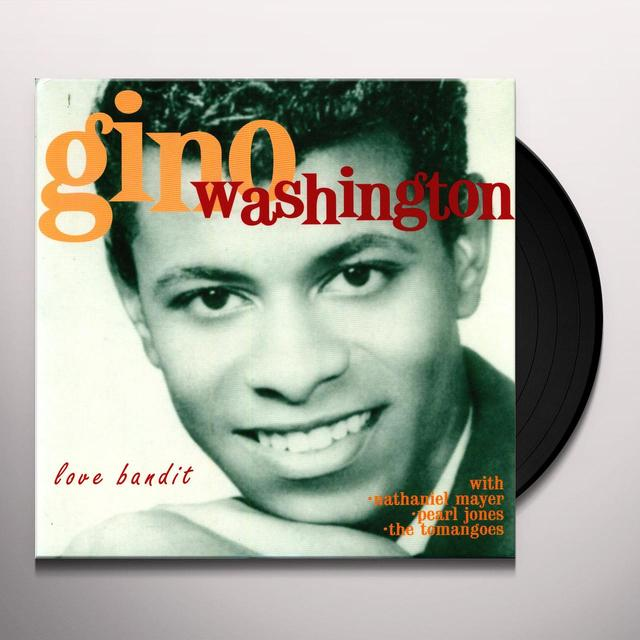 Gino Washington LOVE BANDIT Vinyl Record