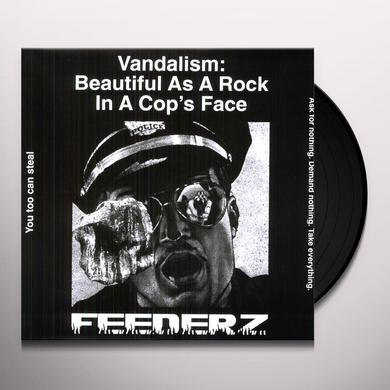 Feederz VANDALISM: BEAUTIFUL AS A ROCK IN A COPS FACE Vinyl Record