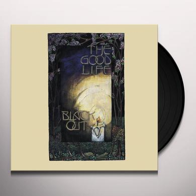 Good Life BLACK OUT Vinyl Record - 180 Gram Pressing, Digital Download Included