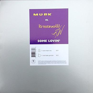 Murk / Kristine W SOME LOVIN (SINGLE) Vinyl Record