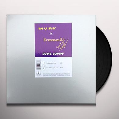 Murk / Kristine W SOME LOVIN (SINGLE) Vinyl Record