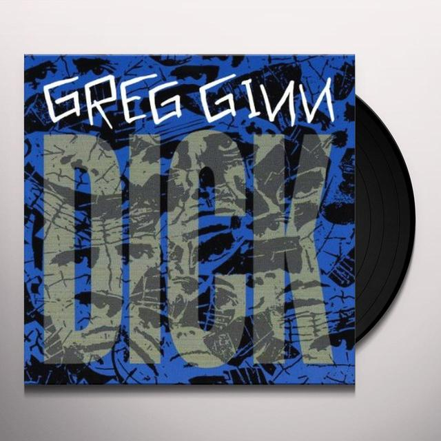 Greg Ginn DICK Vinyl Record