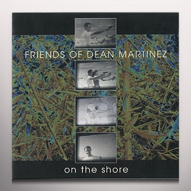 FRIENDS DEAN MARTINEZ ON THE SHORE Vinyl Record - Colored Vinyl, Gatefold Sleeve