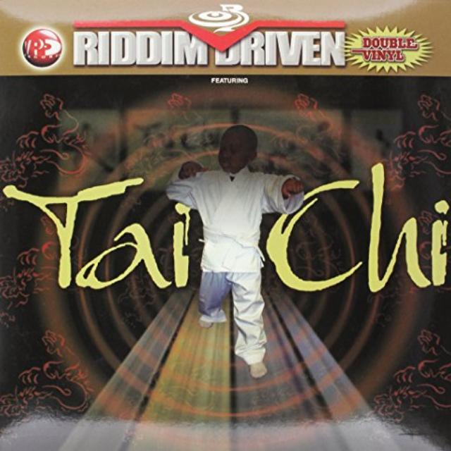 Riddim Driven: Tai-Chi / Various