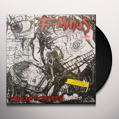 F-Minus WAKE UP SCREAMING Vinyl Record