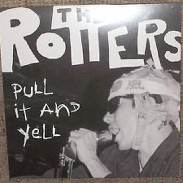 Rotters PULL IT & YELL Vinyl Record