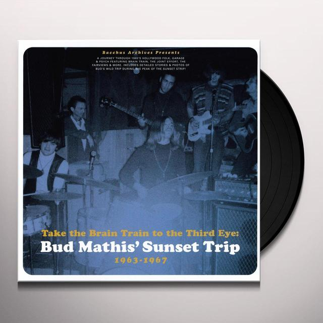 BUD MATHIS SUNSET TRIP 63-67: TAKE THE BRAIN / VAR Vinyl Record