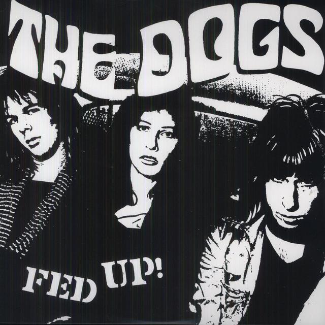 Dogs FED UP (Vinyl)