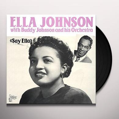 Ella Johnson SAY ELLA Vinyl Record - Mono