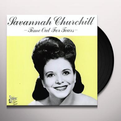 Savannah Churchill TIME OUT FOR TEARS Vinyl Record