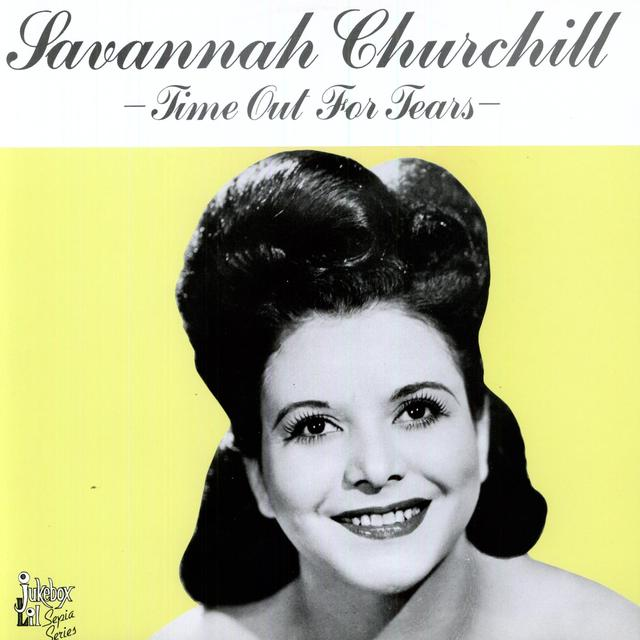 Savannah Churchill TIME OUT FOR TEARS Vinyl Record