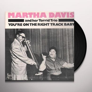 Martha Davis YOU'RE ON THE RIGHT TRACK BABY Vinyl Record