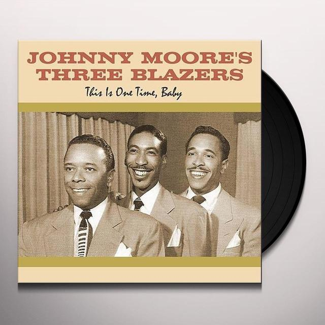 Johnny Moore'S Blazers THIS IS ONE TIME BABY Vinyl Record