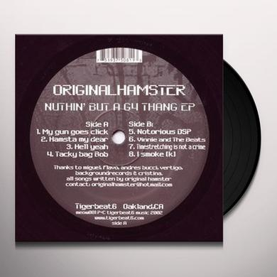 Original Hamster NUTHIN BUT A G4 THANG Vinyl Record