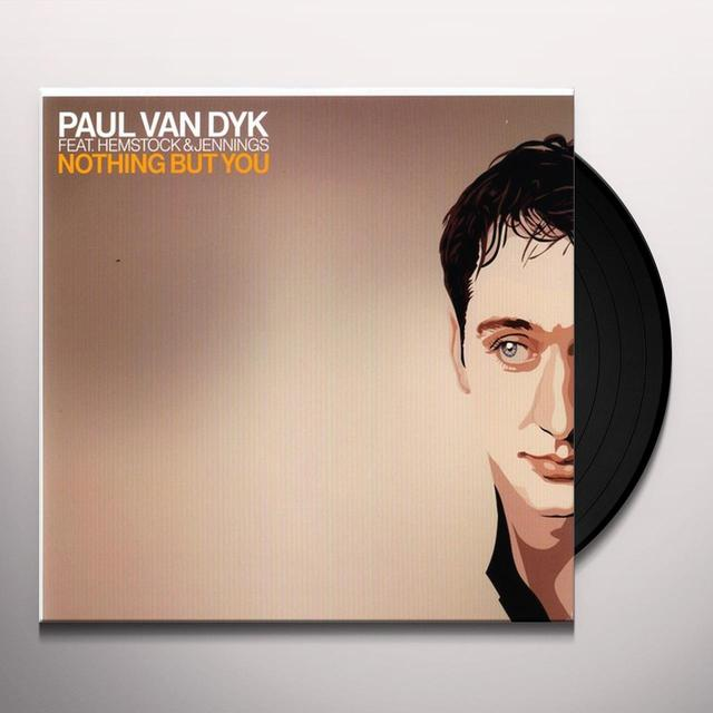 Paul Van Dyk NOTHING BUT YOU Vinyl Record