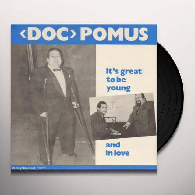 Doc Pomus IT'S GREAT TO BE YOUNG & IN LOVE Vinyl Record
