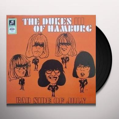 Dukes Of Hamburg BAD SIDE OF JULY: DUKES OF EARL Vinyl Record