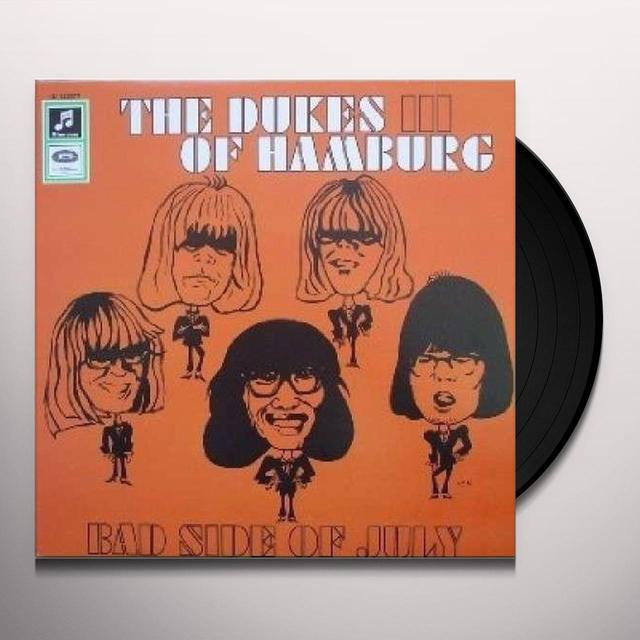 Dukes Of Hamburg BAD SIDE OF JULY: DUKES OF EARL Vinyl Record