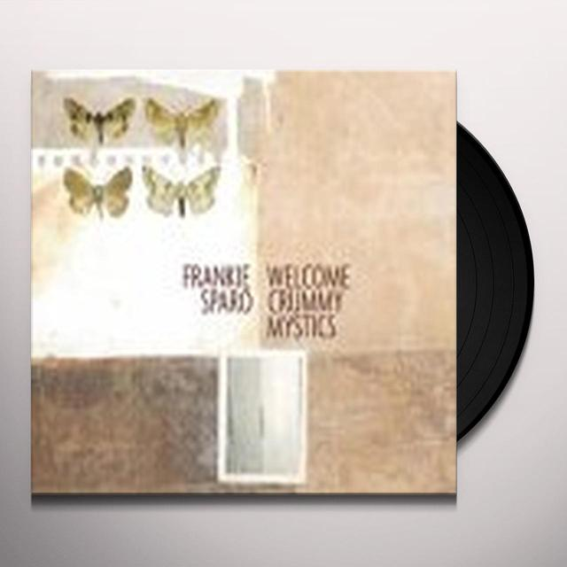 Frankie Sparo WELCOME CRUMMY MYSTICS Vinyl Record