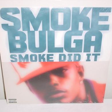 Smoke Bulga SMOKE DID IT (X4) Vinyl Record