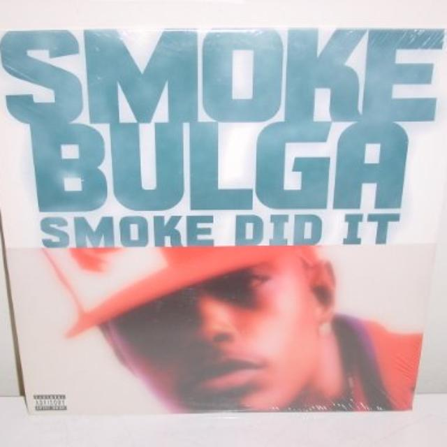 Smoke Bulga SMOKE DID IT (X4) Vinyl Record