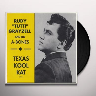 Rudy Grayzell & The A-Bones TEXAS KOOL KAT Vinyl Record