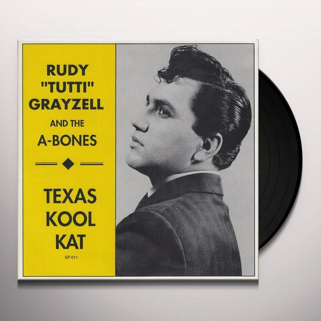 Rudy Grayzell & The A-Bones TEXAS KOOL KAT Vinyl Record
