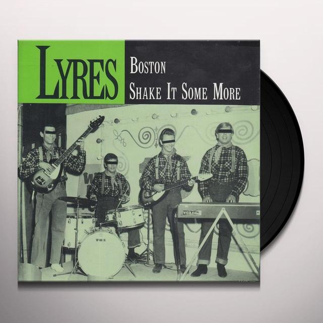 Lyres BOSTON / SHAKE IT SOME MORE Vinyl Record