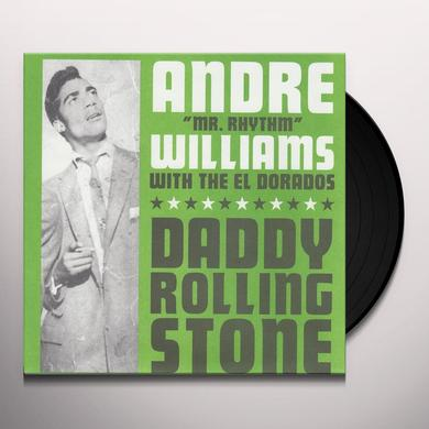Andre Williams DADDY ROLLING STONE / GIN Vinyl Record