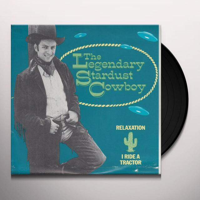 Legendary Stardust Cowboy RELAXATION / I RIDE A TRACTOR Vinyl Record