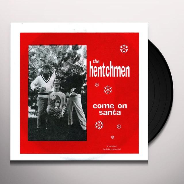 Hetchmen COME ON SANTA / MERRY CHRISTMAS BABY Vinyl Record