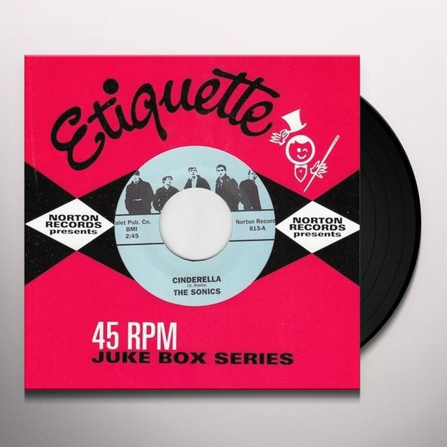 Sonics CINDERELLA / HE'S WAITIN Vinyl Record