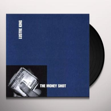 Lustre King MONEY SHOT Vinyl Record