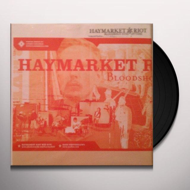 Haymarket Riot BLOODSHOT EYES VINYL Vinyl Record