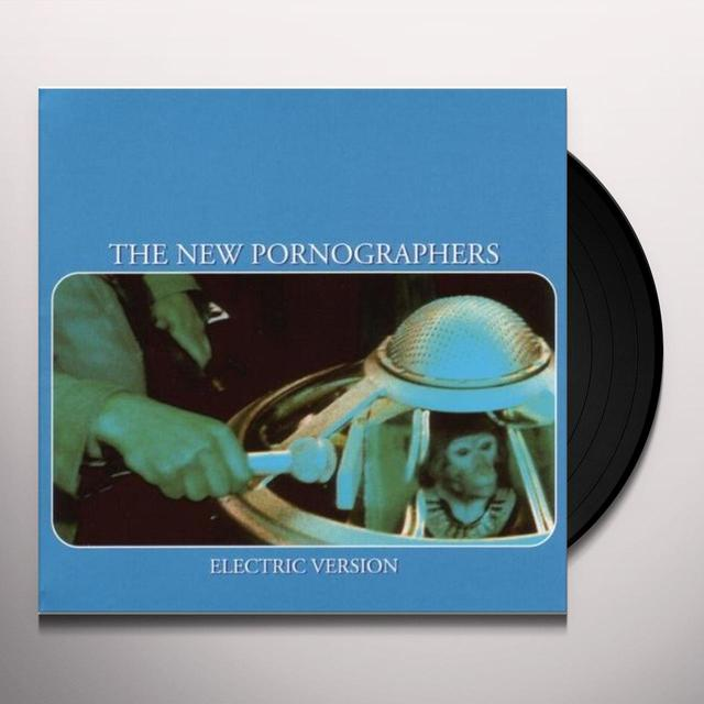 The New Pornographers ELECTRIC VERSION Vinyl Record - 180 Gram Pressing, Digital Download Included