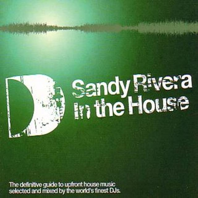 Sandy Rivera IN THE HOUSE Vinyl Record