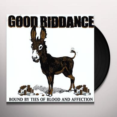 Good Riddance BOUND BY TIES OF BLOOD AND AFFECTION Vinyl Record
